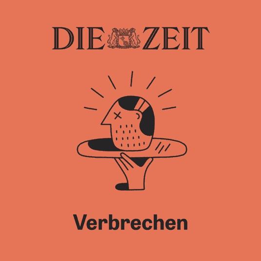Cover die Zeit Verbrechen Podcast